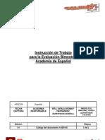 INSTRUCCION Evaluacion academia Español
