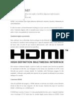 O que é HDMI