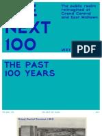 The Next 100 - WXY + K&M
