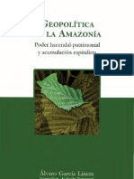 Geopolítica de la Amazonía. Poder hacendal-patrimonial y acumulación capitalista, Alvaro García Linera, 2012