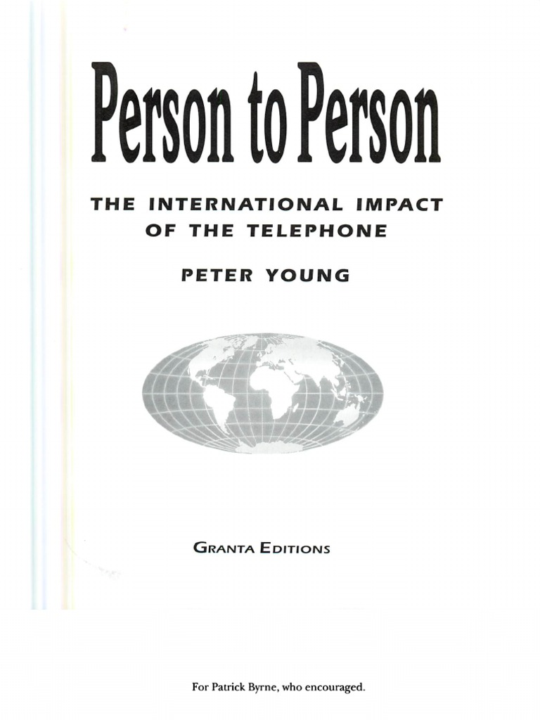 Person to Person the International Impact of the Telephone