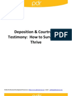 Deposition and Courtroom Testimony - How to Survive and Thrive