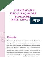Organizacao e Fiscalizacao Das Fundacoes