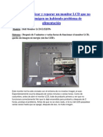 Diagnosticar y reparar un monitor LCD que no muestra imágen no habiendo problema de alimentación
