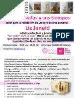Nuestras Vidas y Sus Tiempos, Taller Liz Jeneid
