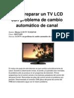 Cómo reparar un TV LCD con problema de cambio automático de canal