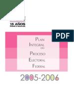 PIPEF2005-2006 ife, proceso electoral 2005 2006