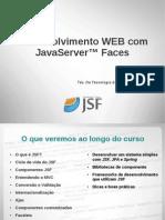 Desenvolvimento WEB com JavaServer Faces - Aula 01