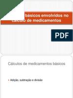 Conceitos básicos envolvidos no cálculo de medicamentos