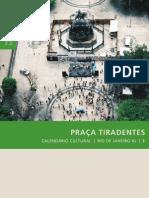 Coleção Preservação e Desenvolvimento - 03 Praça Tiradentes, Rio de Janeiro - RJ