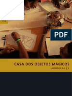 Coleção Preservação e Desenvolvimento - 05 Casa dos Objetos Mágicos, Salvador - BA