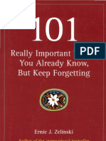 101 Really Important Things You Already Know, But Keep Forgetting