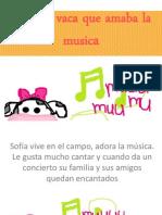 Sofia, La Vaca Que Amaba La Musica