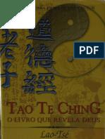 Lao Tsé - Tao Te Ching - O Livro que Revela Deus