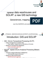 Spatial Data Warehouses and SOLAP