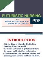 Futuristic Nursing