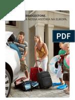 Bridgestone - A nossa história na Europa - 2012