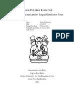 Laporan Praktikum Kimia Fisik-Kinetika Halogenasi Aseton Dengan Katalisator Asam