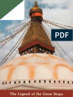 Padmasambhava Yeshe Tsogyal the Legend of the Great Stupa the Life Story of the Lotus Born Guru Two Termas From the Nyingma Tradition