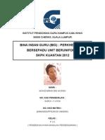 Kertas Kerja, Laporan & Refleksi Bina Insan Guru ( BIG ) 2012