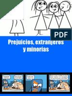 Prejuicio, extranjero y minorías