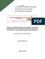 Propuesta de implementación de un programa de capacitación institucional en la Universidad Beta de Panamá, enfocado en el uso de las TIC´S  en los procesos educativos de la institución.