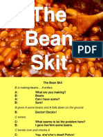 The Bean Skit
