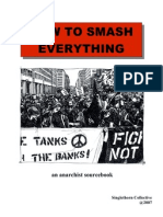 How to Smash Everything by Singlethorn Collective