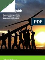 Gröna jobb - sysselsättningseffekterna av omställningen till ett hållbart energisystem