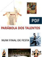 0 Parabola Dos Talentos