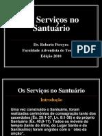 Os Serviços no Santuario