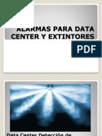 Alarmas Para Data Center y Extintores