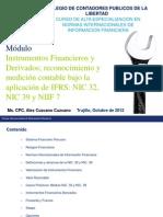 Instrumentos Financieros y Derivados, Reconocimiento y Medicion Contable Bajo La Aplicacion de IFRS NIC 32 NIC 39 y NIIF 7