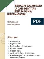 Batik Sebagai Salah Satu Budaya Dan Identitas Indonesia
