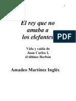 El rey que no amaba a los elefantes - Amadeo Martínez Inglés