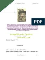 Armadilha Do Destino - Dorothy Cork