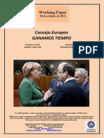 Consejo Europeo. GANAMOS TIEMPO (Es) European Council. WINNING SOME TIME (Es) Kontseilu Europarra. DENBORA IRABAZTEN ARI GARA (Es)