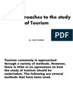 Approaches in the Study of Tourism