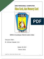 Light Pen, Video Card, Memory Card