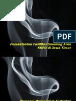 Penelitian Pemanfaatan Fasilitas Smoking Area SKPD Di Jawa Timur