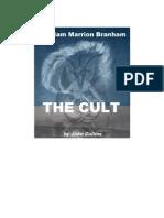 William Marrion Branham - The Cult