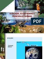 2-Ecologia Ecosistema y Principales Biomas 2012