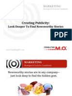 Creating Publicity-Look Deeper to Find Newsworthy Stories