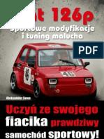 Fiat 126p Sportowe Modyfikacje i Tuning Malucha