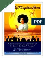 Sai Thy Kingdom Come
