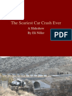 The Scariest Car Crash Ever - A Slideshow