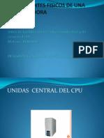 Componentes Fisicos de Una Computadora1