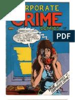 Corporate Crime Comics - True Stories of Corporate Crime!