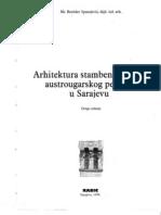 B.spasojevic Arhitektura Stambenih Palata Austrougarskog Perioda u Sarajevu 1999 Drugo Izdanje