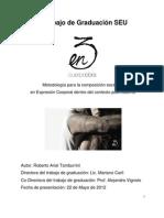 en3 (cuerpobra). Metodología para la composición escénica en Expresión Corporal dentro del contexto posmoderno - Roberto Ariel Tamburrini